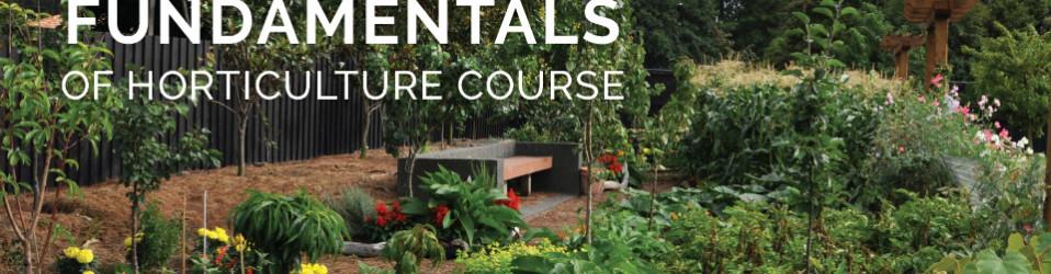 Fundamentals of Horticulture Course 2019