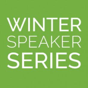 Winter Speaker Series